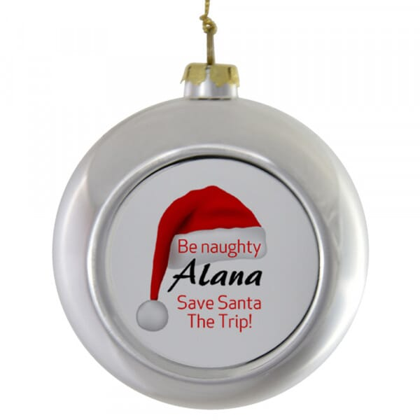 Personalised Christmas Bauble - Be Naughty