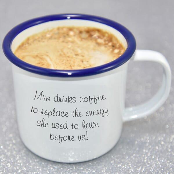 Mum Drinks Coffee Enamel Mug